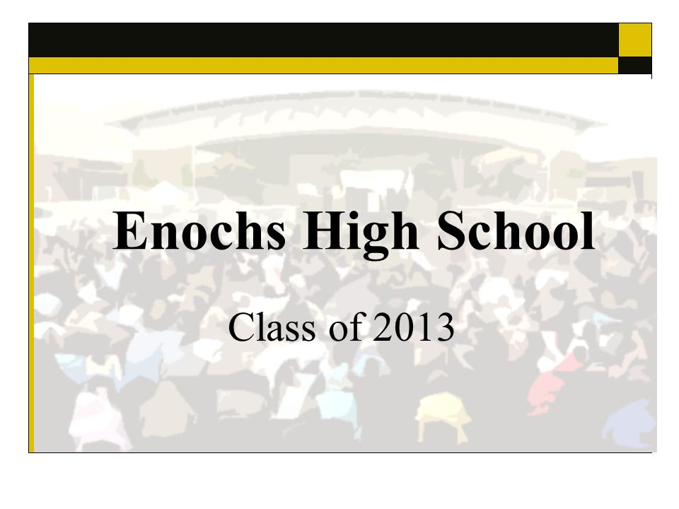Enochs High School Class of 2013