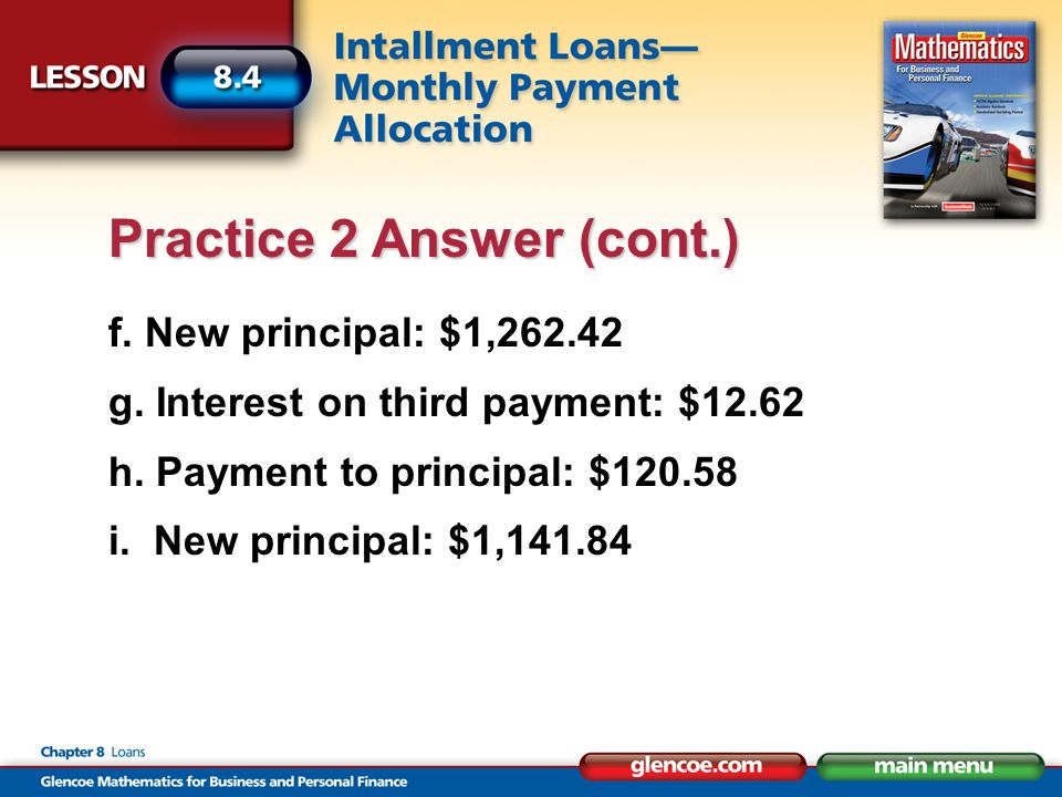 f. New principal: $1,262.42 g. Interest on third payment: $12.62 h.