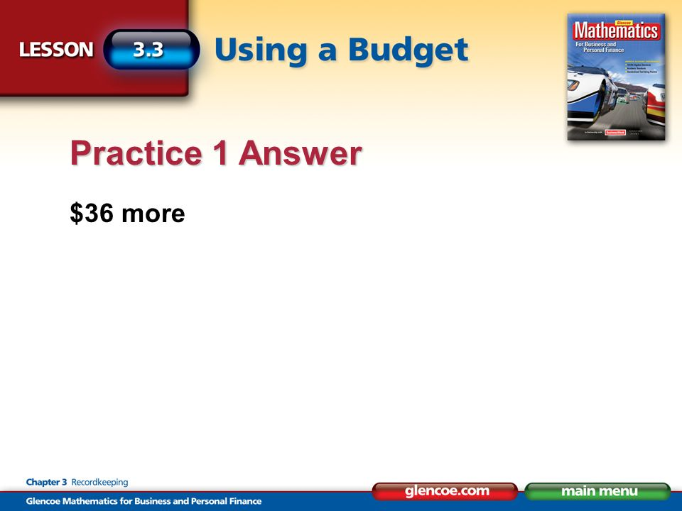 $36 more Practice 1 Answer