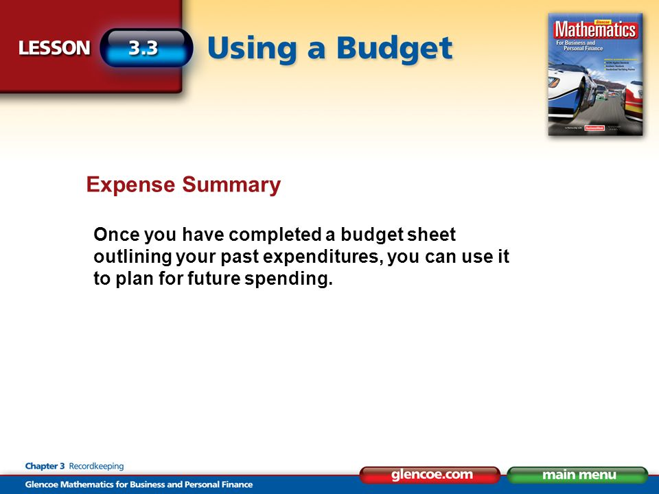 Expense Summary Once you have completed a budget sheet outlining your past expenditures, you can use it to plan for future spending.