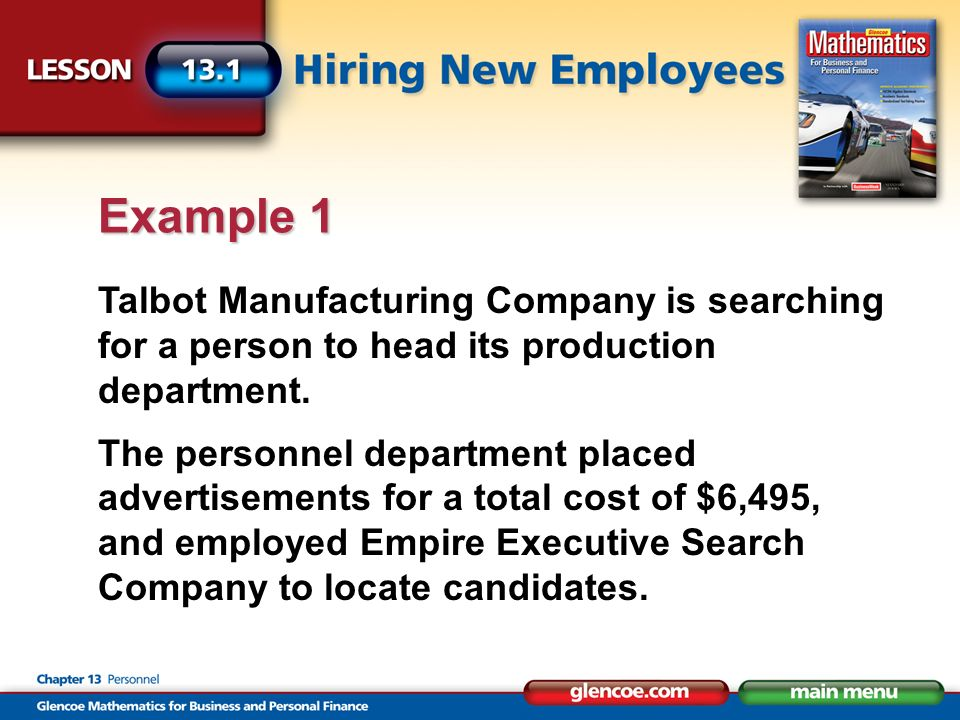 Talbot Manufacturing Company is searching for a person to head its production department.
