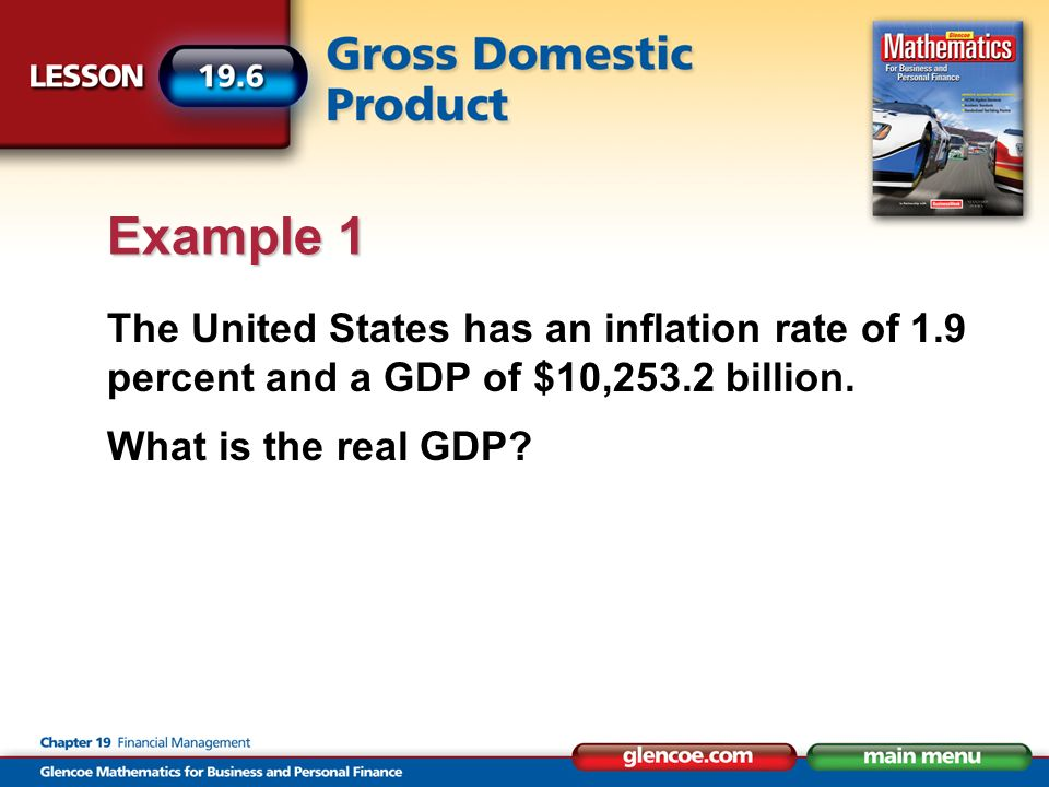 The United States has an inflation rate of 1.9 percent and a GDP of $10,253.2 billion.