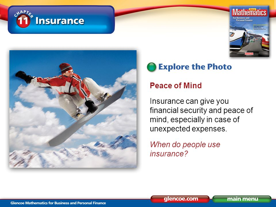 Peace of Mind Insurance can give you financial security and peace of mind, especially in case of unexpected expenses.