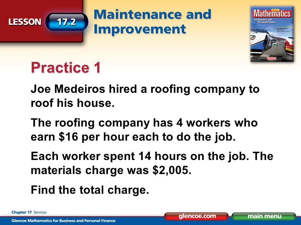 Joe Medeiros hired a roofing company to roof his house.