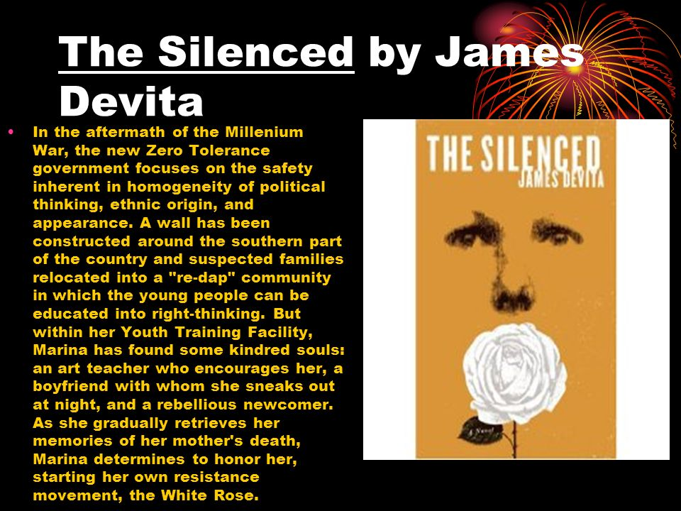 The Silenced by James Devita In the aftermath of the Millenium War, the new Zero Tolerance government focuses on the safety inherent in homogeneity of