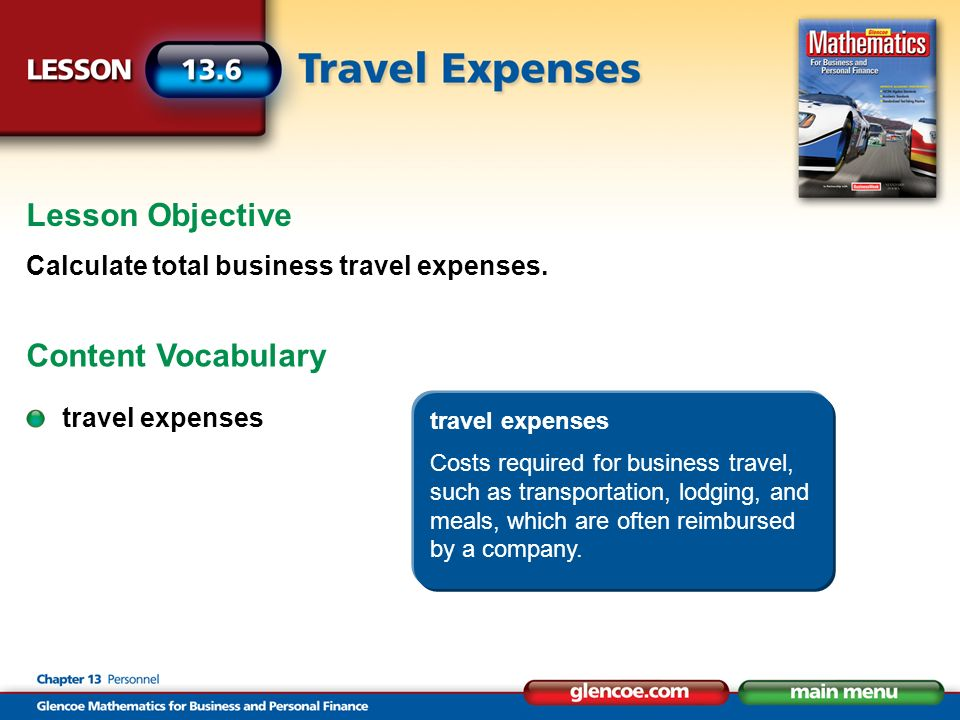 Lesson Objective Calculate total business travel expenses.