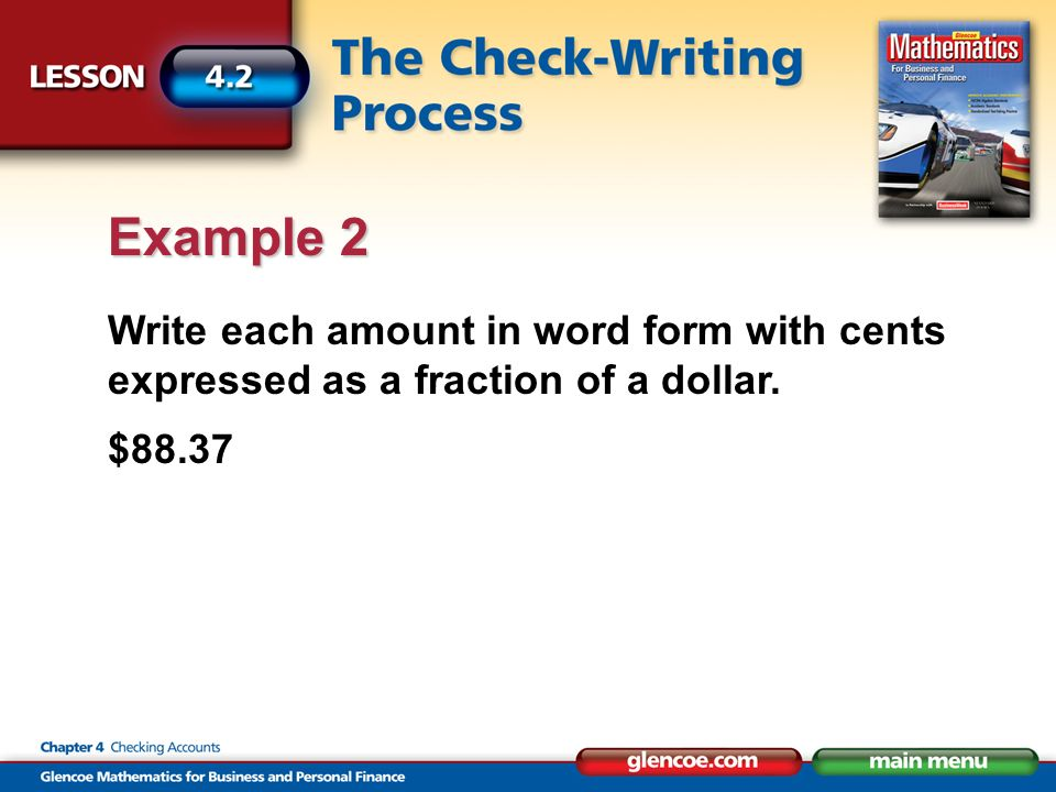 Write each amount in word form with cents expressed as a fraction of a dollar. $88.37 Example 2