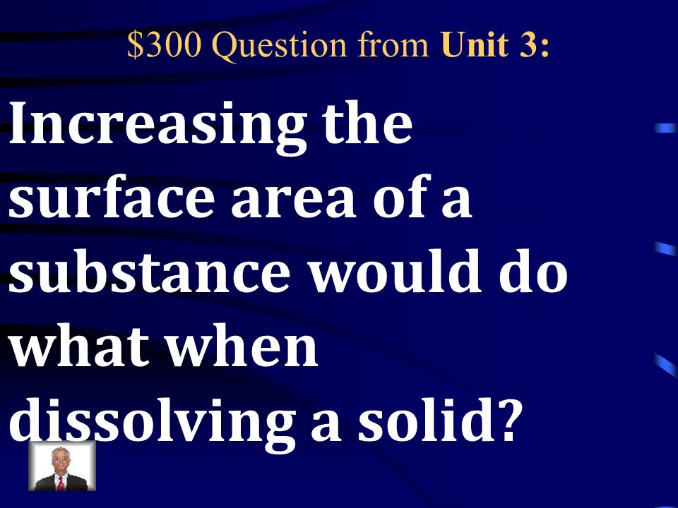 $200 Answer from Unit 3: MIXTURE! Like.. Sugar and water