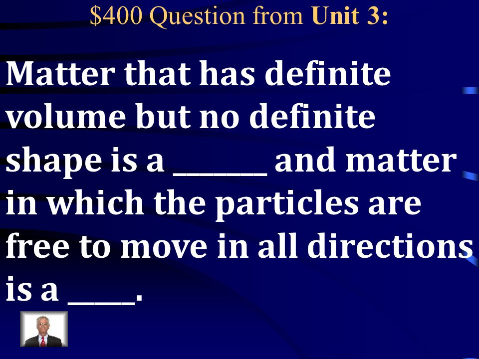 $300 Answer from Unit 3: Make it dissolve faster!