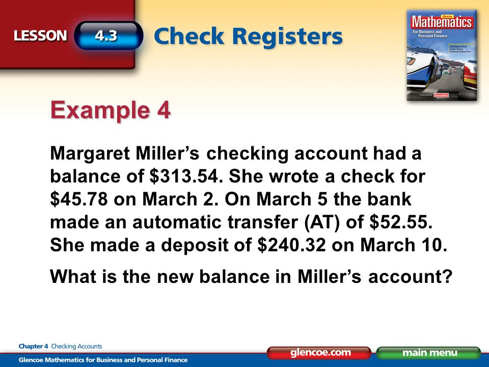 Margaret Millers checking account had a balance of $313.54.