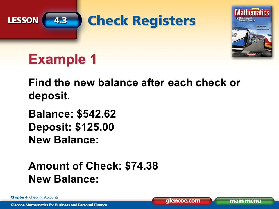 Find the new balance after each check or deposit.