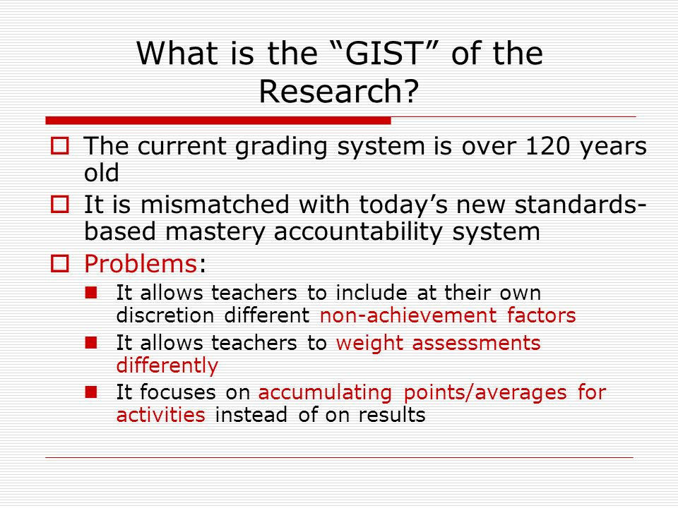 What is the GIST of the Research.