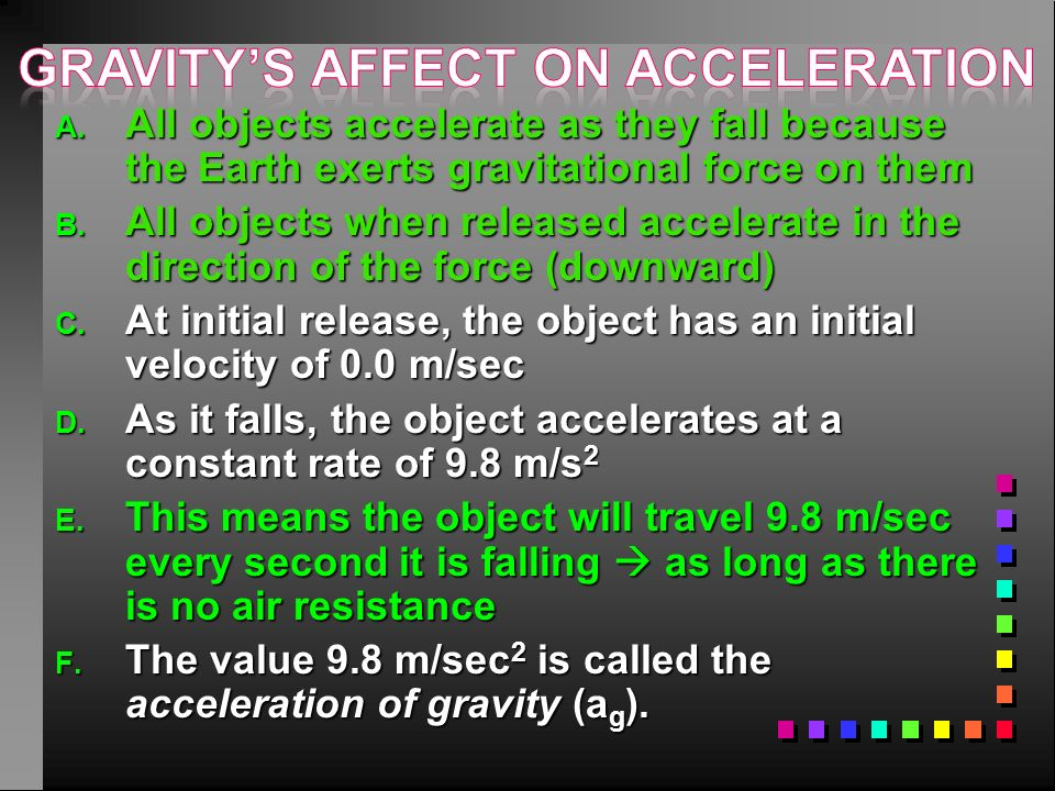 1. constant acceleration: acceleration is zero because the velocity does not change because the velocity does not change ex: walking 2 meters every 15