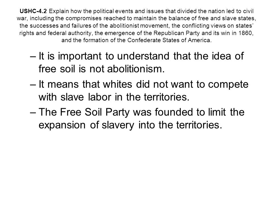 Free Soil Party In 1848, at Buffalo New York, a gathering of anti-slavery members of the Whig Party and the Liberty Party established the Free-Soil Party.