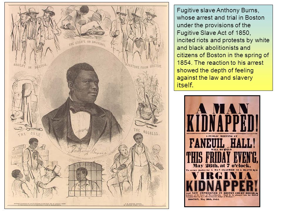 Burns arrest, trial and return to slavery in Virginia was protested by an estimated 50,000 angry citizens who lined the streets of Boston as an army of soldiers escorted Burns to the waterfront.