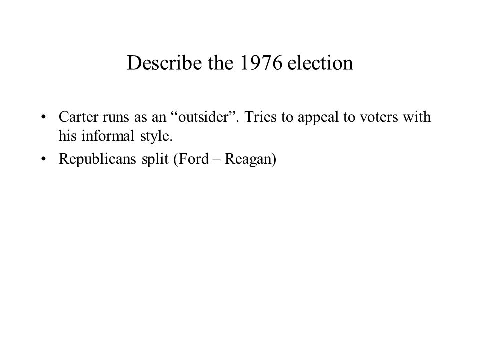 Describe the 1976 election Carter runs as an outsider.