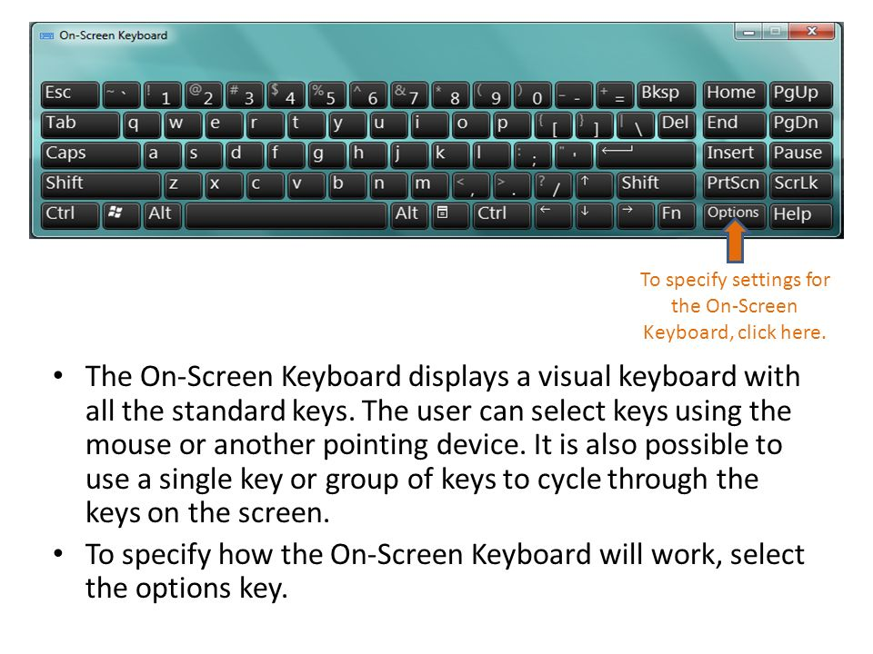 The On-Screen Keyboard displays a visual keyboard with all the standard keys.