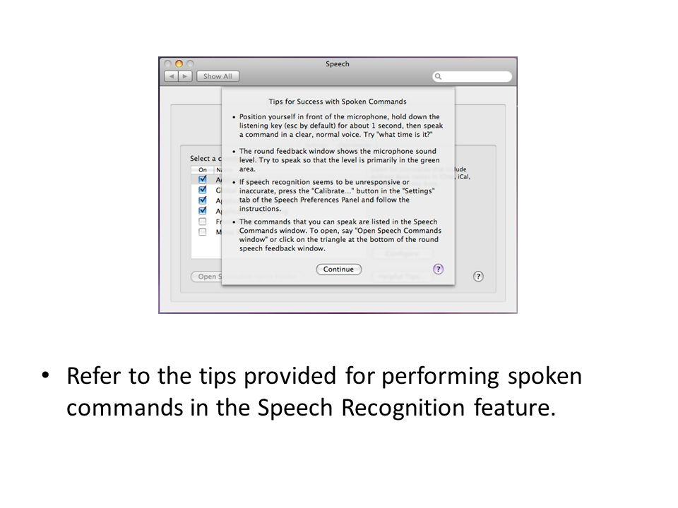 Refer to the tips provided for performing spoken commands in the Speech Recognition feature.