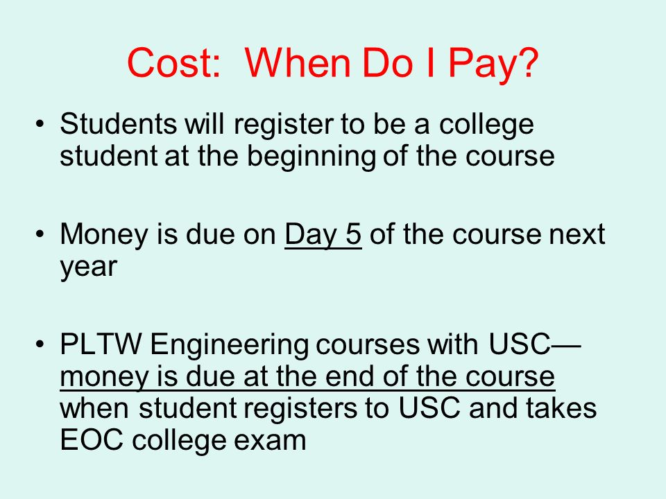 Cost: When Do I Pay.