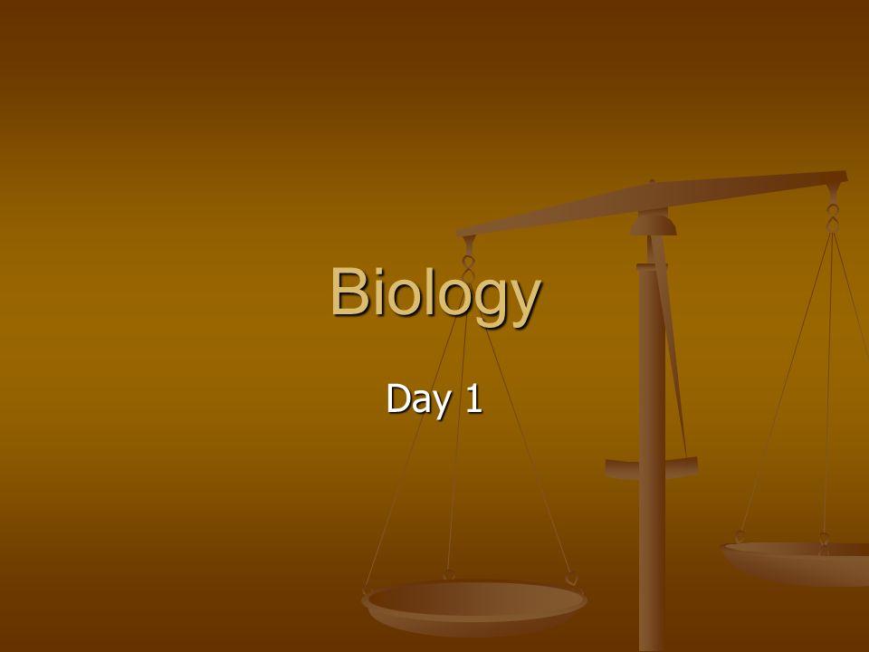 Biology Day 1