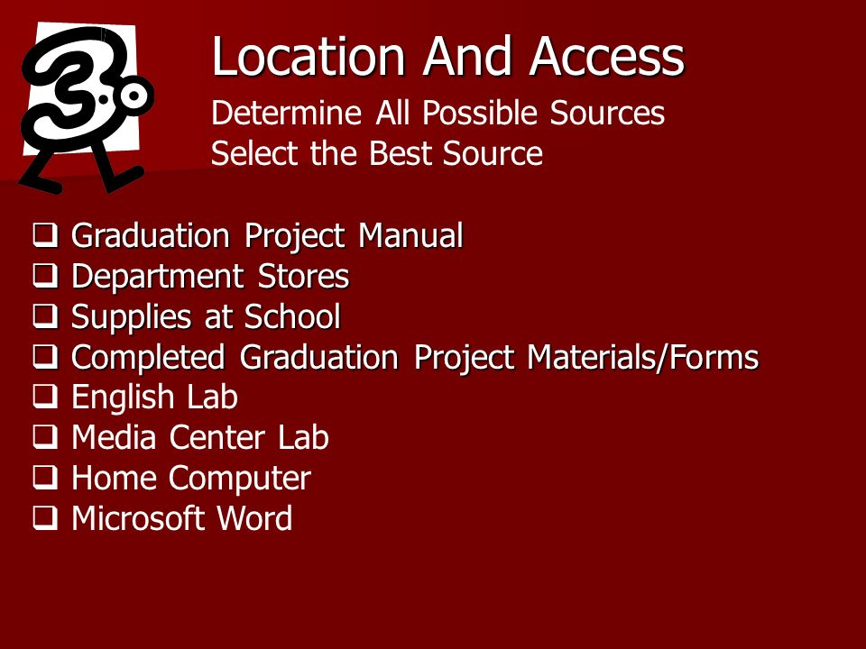 Location And Access Determine All Possible Sources Select the Best Source Graduation Project Manual Graduation Project Manual Department Stores Depart
