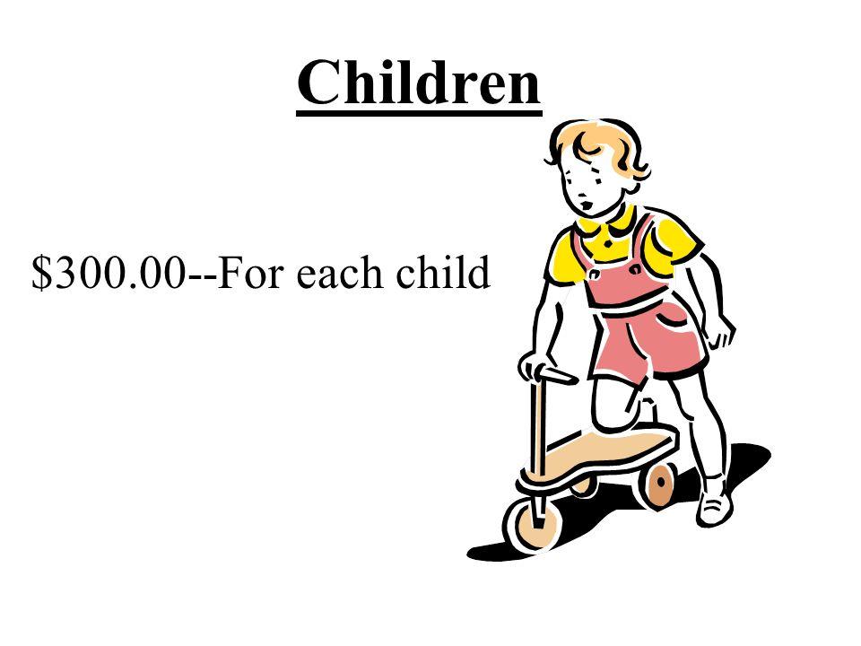 Children $300.00--For each child