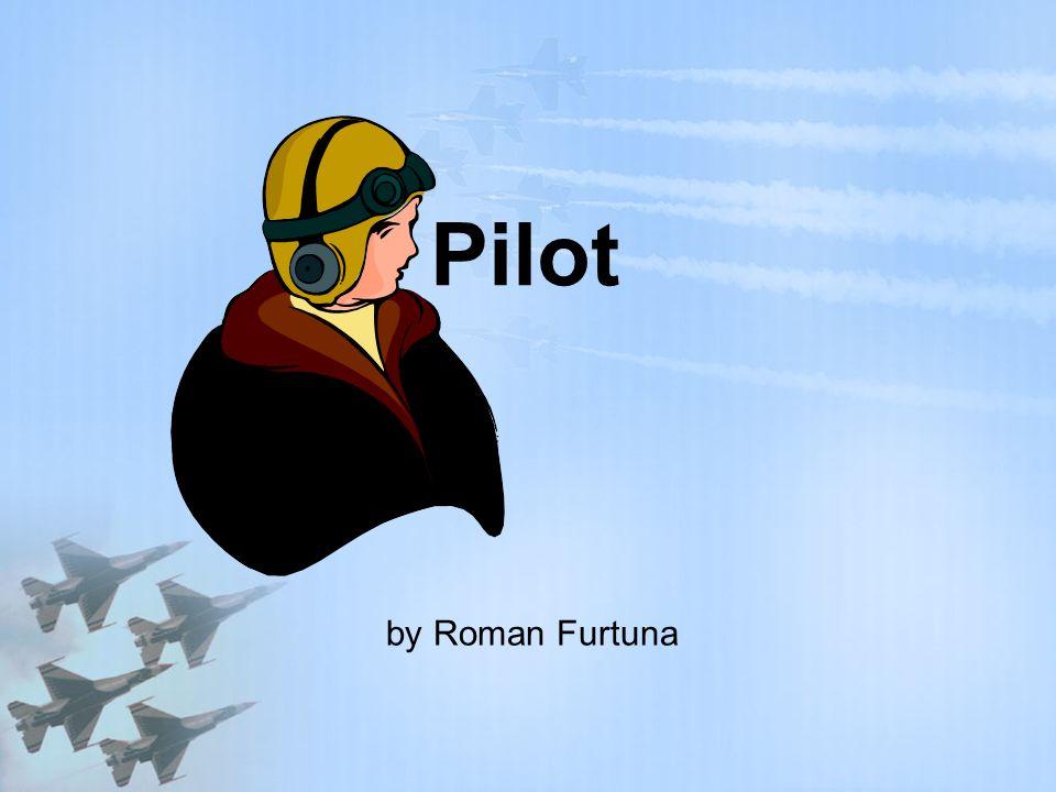 Pilot by Roman Furtuna