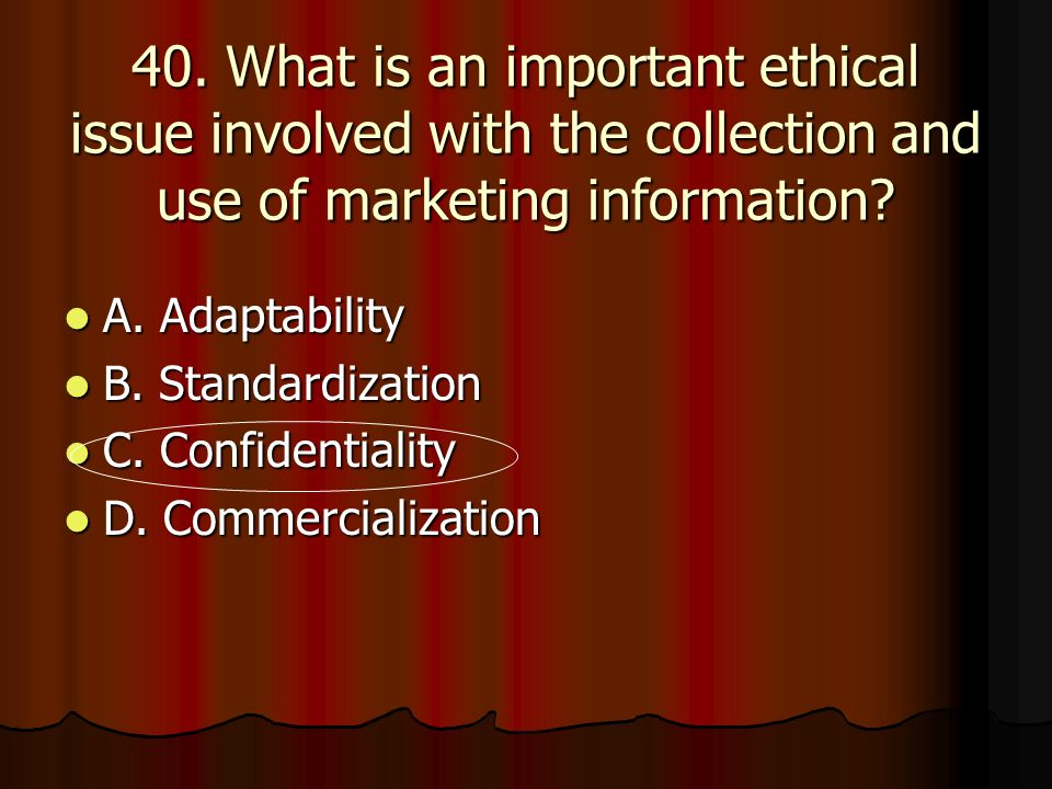 #40.Answer: C #40. Answer: C Confidentiality.