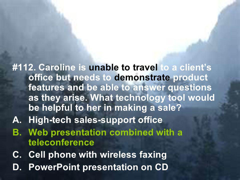 112.B Web presentation combined with a teleconference.