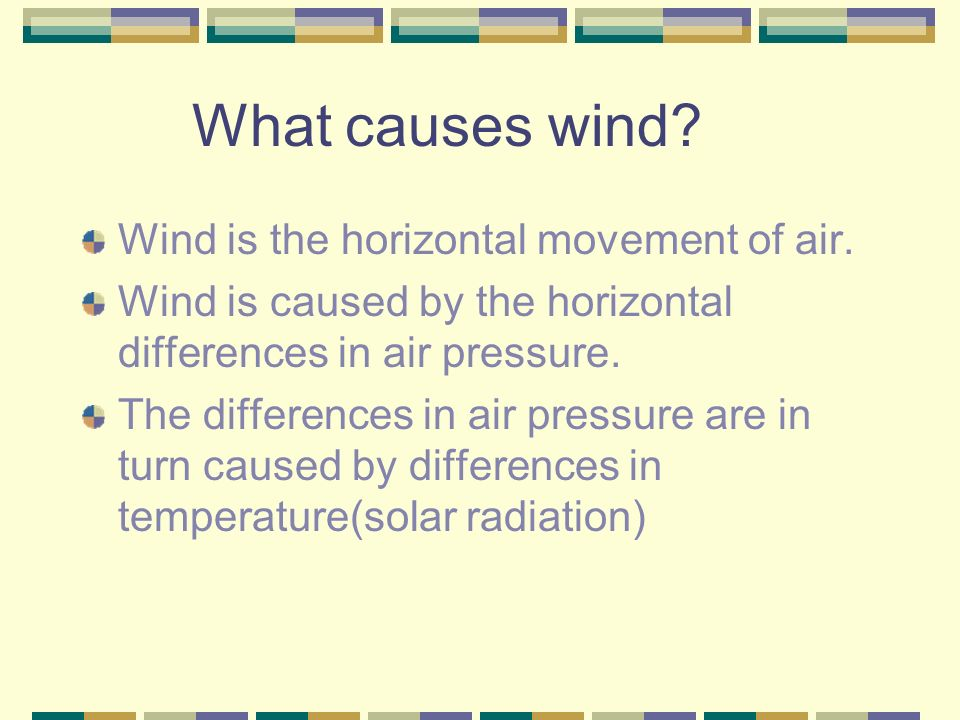 What causes wind. Wind is the horizontal movement of air.
