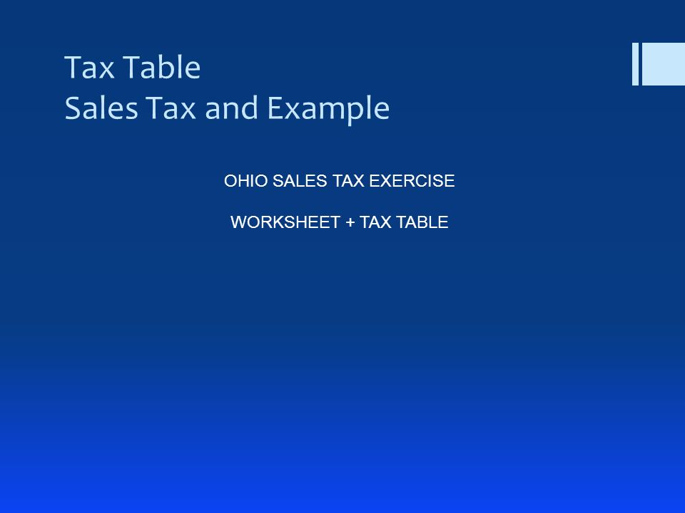 Tax Table Sales Tax and Example OHIO SALES TAX EXERCISE WORKSHEET + TAX TABLE