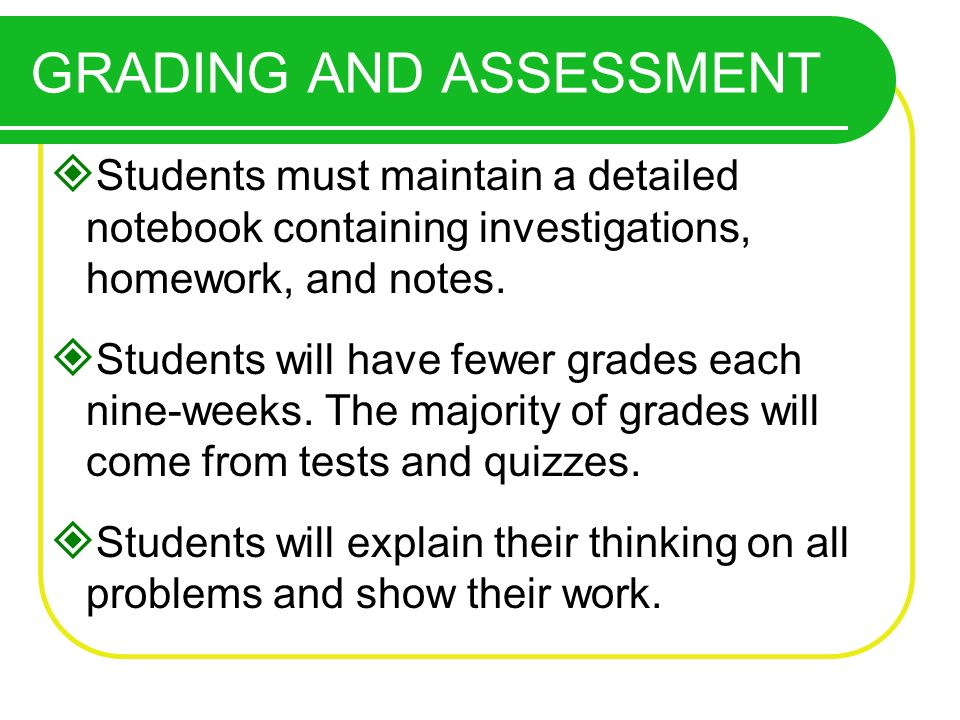 Students must maintain a detailed notebook containing investigations, homework, and notes.