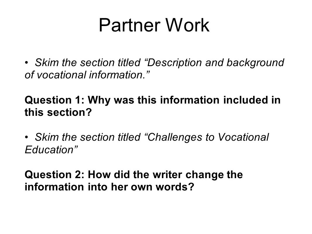 Partner Work Skim the section titled Description and background of vocational information.