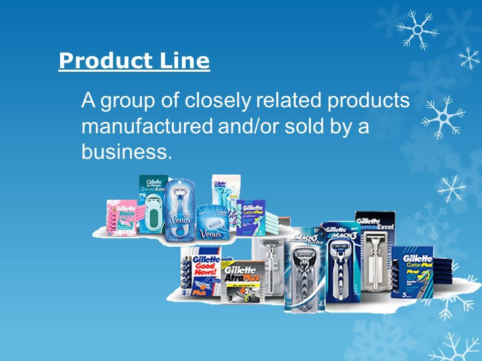 Product Line A group of closely related products manufactured and/or sold by a business.