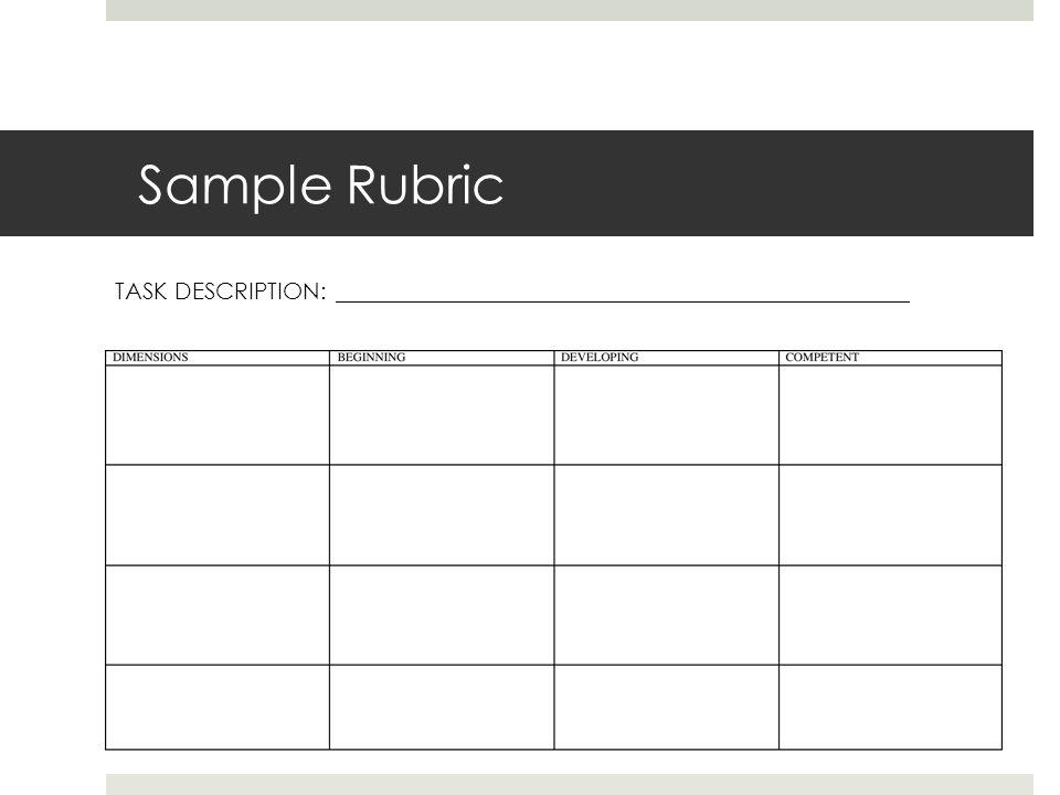 Sample Rubric TASK DESCRIPTION: