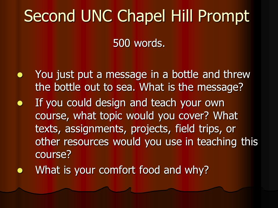 Second UNC Chapel Hill Prompt 500 words.