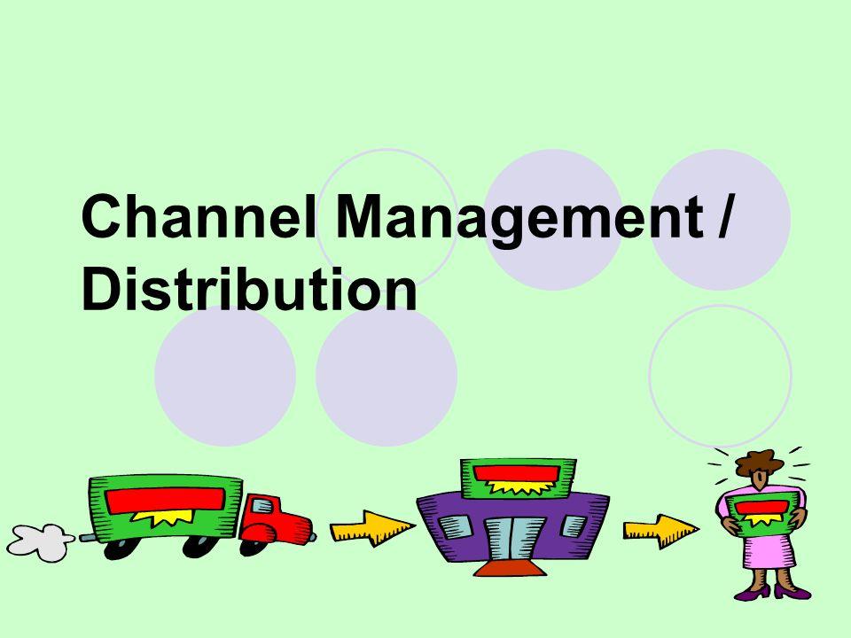 1 Channel Management / Distribution