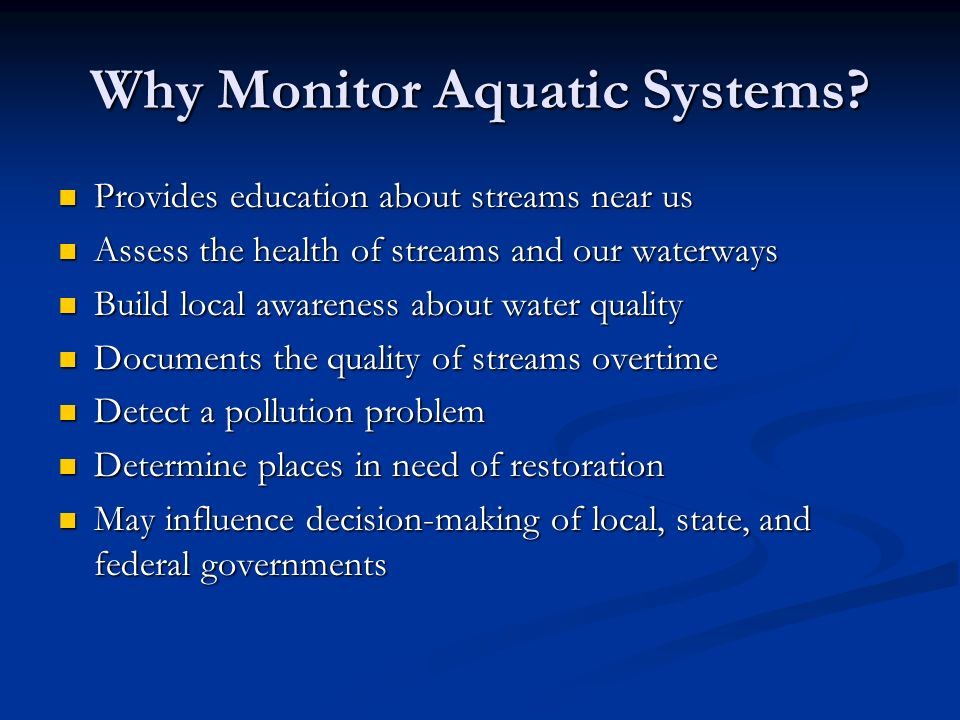 Why Monitor Aquatic Systems.
