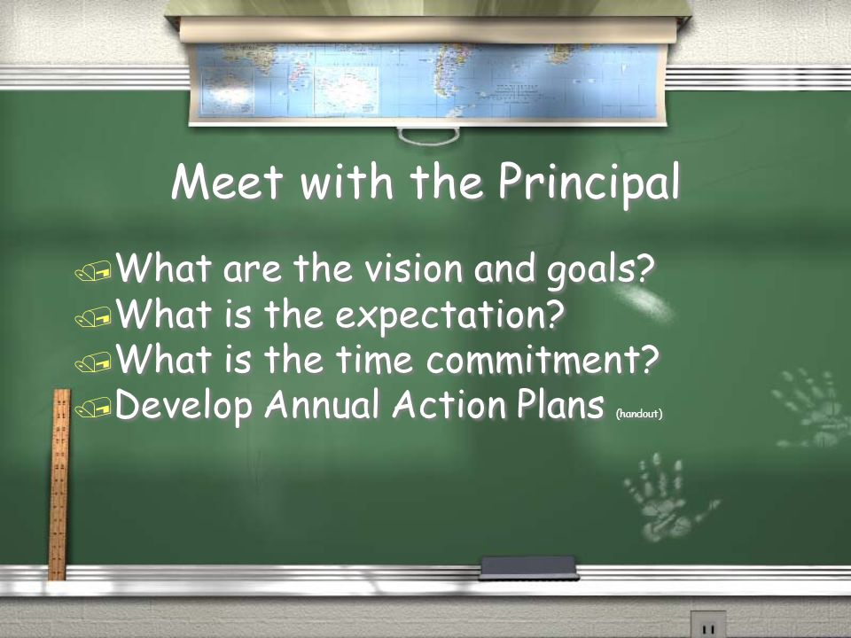 Meet with the Principal / What are the vision and goals.