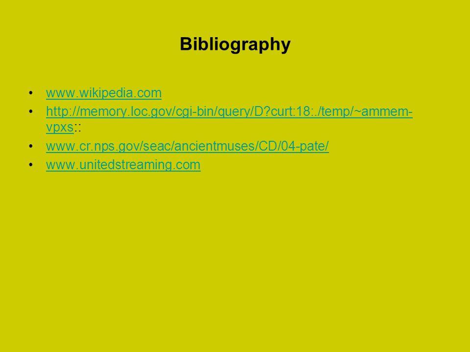 Bibliography www.wikipedia.com http://memory.loc.gov/cgi-bin/query/D?curt:18:./temp/~ammem- vpxs::http://memory.loc.gov/cgi-bin/query/D?curt:18:./temp