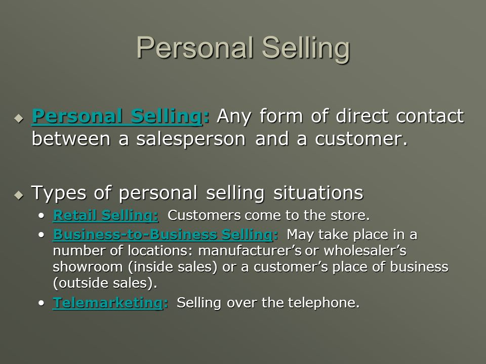 Definition of Personal Selling Personal selling involves oral conversations, either by telephone or face-to-face, between salespersons and prospective