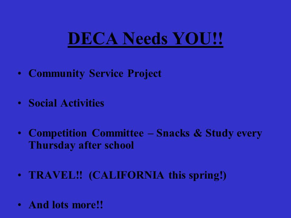 DECA Needs YOU!.