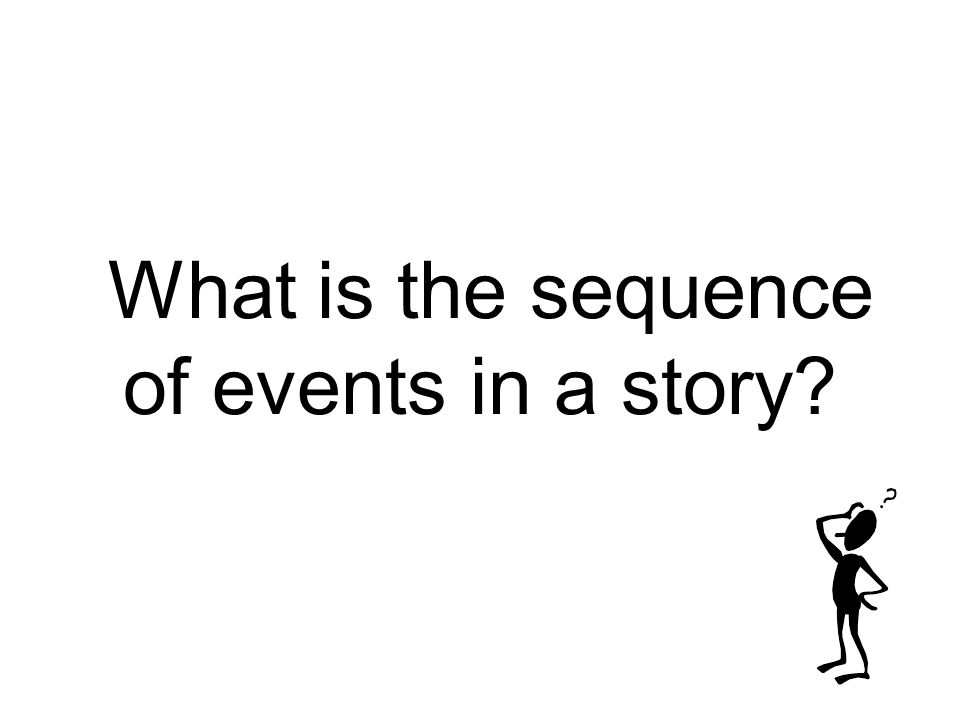 What is the sequence of events in a story?