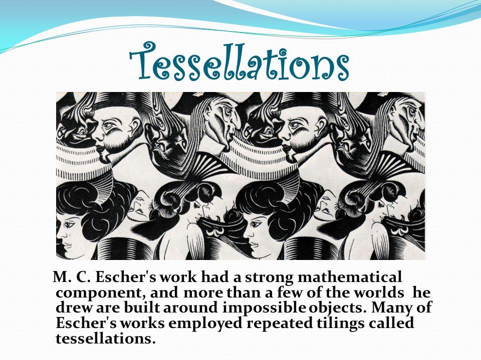 Tessellations M.C.
