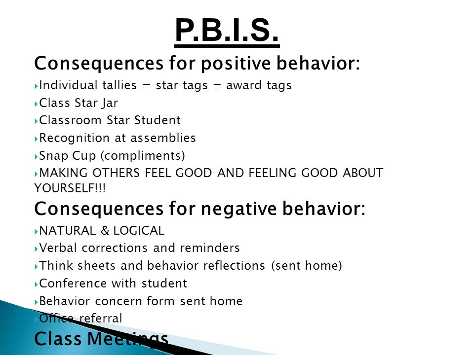 Consequences for positive behavior: Individual tallies = star tags = award tags Class Star Jar Classroom Star Student Recognition at assemblies Snap C