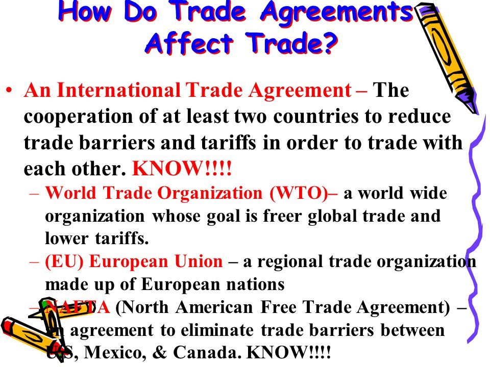 How Do Trade Agreements Affect Trade.
