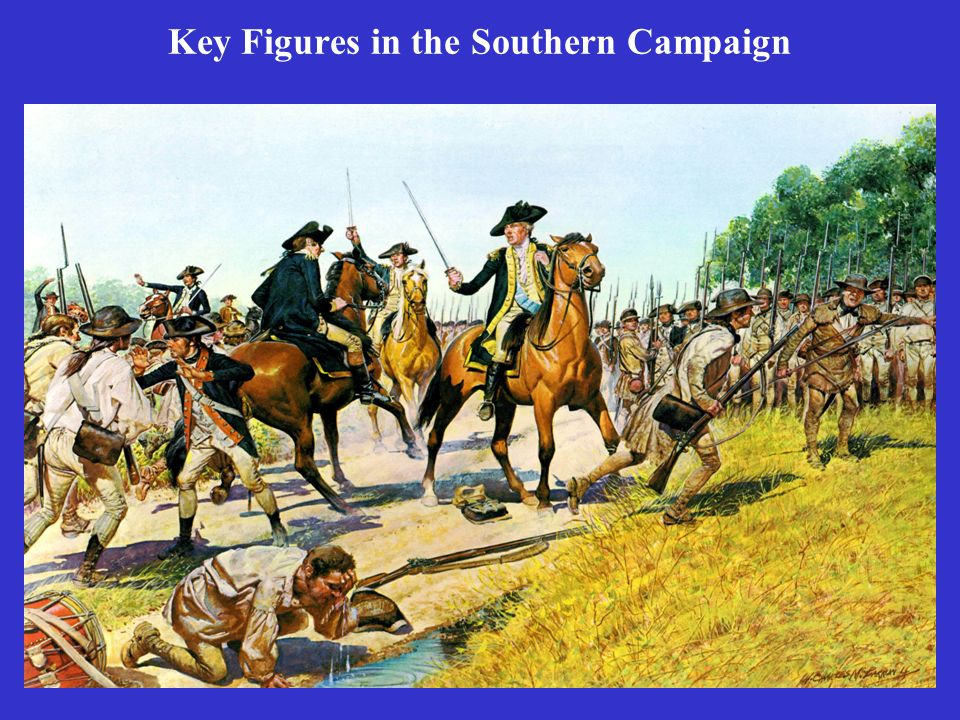 Key Figures in the Southern Campaign