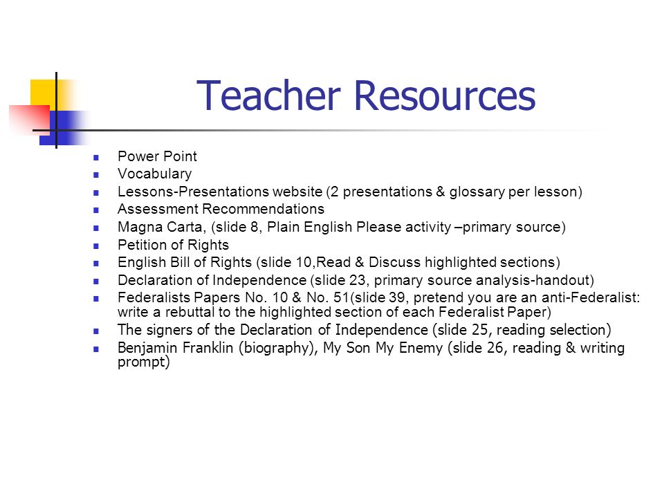 Teacher Resources Power Point Vocabulary Lessons-Presentations website (2 presentations & glossary per lesson) Assessment Recommendations Magna Carta,