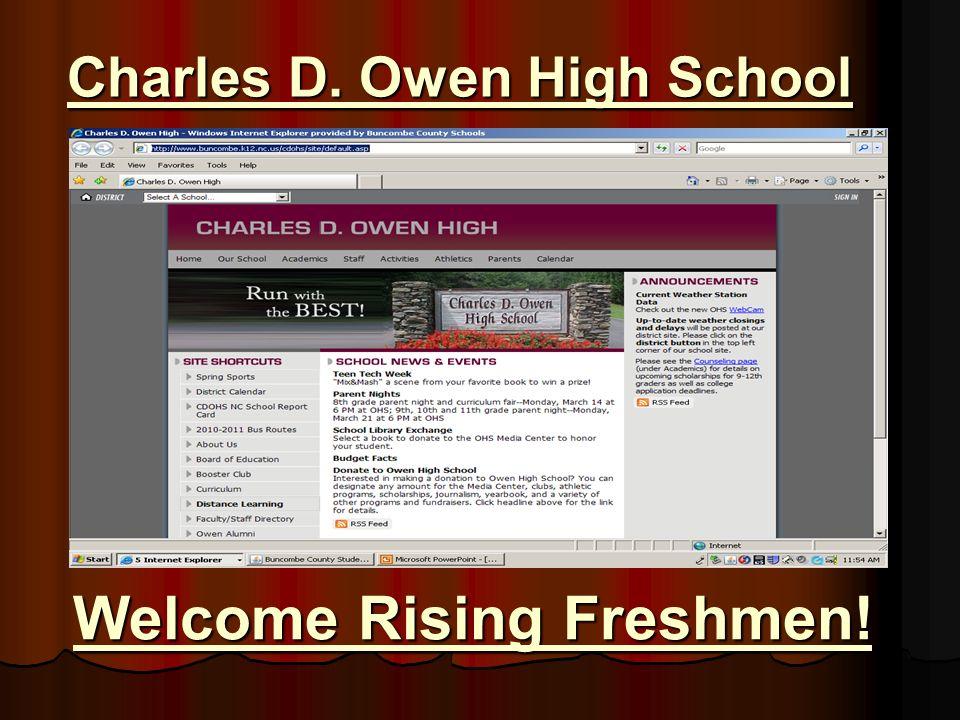 Charles D. Owen High School Welcome Rising Freshmen!