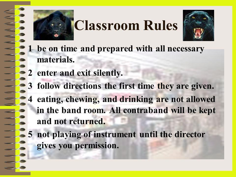 Beginning Band Requirements After completion of the beginning band class.